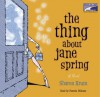The Thing About Jane Spring (Audio) - Sharon Krum, Pamela Dillman