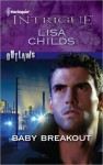 Baby Breakout (Outlaws, #2) - Lisa Childs