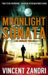 Moonlight Sonata (A Dick Moonlight Thriller) - Vincent Zandri