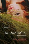 The Day Before - Lisa Schroeder