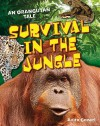 Survival in the Jungle: Age 6-7, Above Average Readers - Anita Ganeri