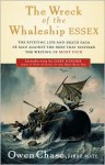 The Wreck of the Whaleship Essex - Owen Chase, Betty Shepard, Iola Haverstick