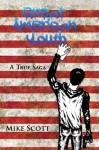 Great American Youth: A True Saga - Mike Scott