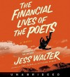 The Financial Lives of the Poets (Audio) - Jess Walter