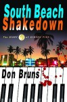 South Beach Shakedown: The Diary of Gideon Pike - Don Bruns