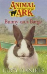 Bunny On A Barge - Lucy Daniels