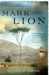 Mark of the Lion: A Jade del Cameron Mystery - Suzanne Arruda
