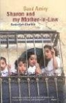Sharon And My Mother In Law: Ramallah Diaries [Import] [ - Suad Amiry