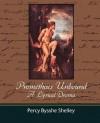 Prometheus Unbound - A Lyrical Drama - Percy Bysshe Shelley