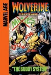 Wolverine: First Class (Marvel Age): The Buddy System - Fred Van Lente, Andrea DiVito