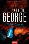 Wo kein Zeuge ist (Inspector Lynley, #13) - Elizabeth George, Ingrid Krane-Müschen, Michael J. Müschen