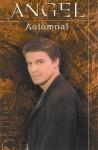 Angel: Autumnal (Angel Comic #6 Angel Season 1) - Christopher Golden, Thomas E. Sniegoski, Christian Zanier, Eric Powell