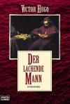 Der Lachende Mann - Victor Hugo, Carl Johann Perl