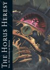 The Horus Heresy Vol. IV: Visions of Death: Iconic images of the Imperium, betrayal and war - Alan Merrett