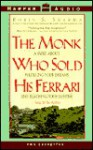 The Monk Who Sold His Ferrari: A Fable about Fulfilling Your Dreams and Reaching Your Destiny - Robin S. Sharma