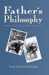 Father's Philosophy, 2nd Ed. - Patrick T. Randolph