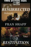 Resurrected, Restitution - Fran Shaff