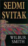 Sedmi svitak - Wilbur Smith, Stanislav Vidmar