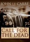 Call for the Dead [With Earbuds] - Ralph Cosham, John le Carré