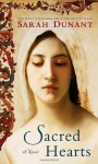 Sacred Hearts: A Novel - Sarah Dunant