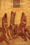 Three Soldiers - John Dos Passos