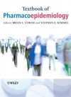 Textbook of Pharmacoepidemiology - Brian L. Strom, Stephen E. Kimmel