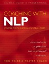 Coaching with NLP: How to be a Master Coach - Joseph O'Connor, Lages, Andrea Lages