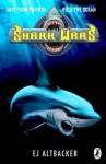 Shark Wars #1 - E.J. Altbacker