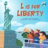 L Is for Liberty - Wendy Cheyette Lewison, Laura Freeman Hines, Laura Freeman-Hines