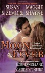 Moon Fever - Susan Sizemore, Maggie Shayne, Lori Handeland, Caridad Piñeiro