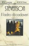 Il ladro di cadaveri; Janet la storta; I merry men - Robert Louis Stevenson, Riccardo Reim, Massimiliana Brioschi