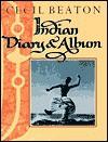 Indian Diary & Album - Cecil Beaton
