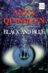 Black and Blue - Anna Quindlen, Ruth Phimister