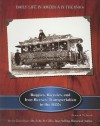 Buggies, Bicycles, and Iron Horses: Transportation in the 1800s - Kenneth McIntosh