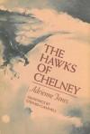 The Hawks Of Chelney - Adrienne Jones, Stephen Gammell