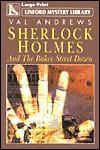 Sherlock Holmes & the Baker Street Dozen: A Collection of Thirteen Short Stories - Val Andrews