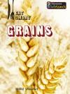 Grains - Louise Spilsbury