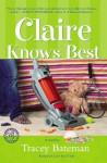 Claire Knows Best - Tracey Bateman