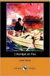 L' Archipel En Feu - Jules Verne