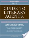 2009 Guide to Literary Agents - Listings - Chuck Sambuchino