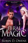 Feral Magic - Robin D. Owens