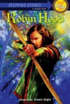 Robin Hood (A Stepping Stone Book(TM)) - Annie Ingle, Domenick D'Andrea