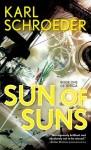 Sun of Suns: Book One of Virga - Karl Schroeder