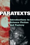 Paratexts: Introductions to Science Fiction and Fantasy - James Gunn