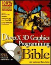 DirectX 3D Graphics Programming Bible [With CD] - Julio Sanchez, Maria P. Canton