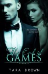 The End of Games - Tara Brown