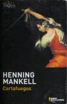 Cortafuegos - Henning Mankell