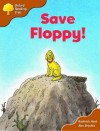 Save Floppy - Roderick Hunt, Alex Brychta