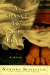 A Chance to See Egypt - Sandra Scofield