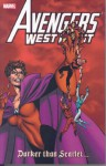 Avengers West Coast: Darker than Scarlet - John Byrne, Roy Thomas, Dann Thomas, Paul Ryan